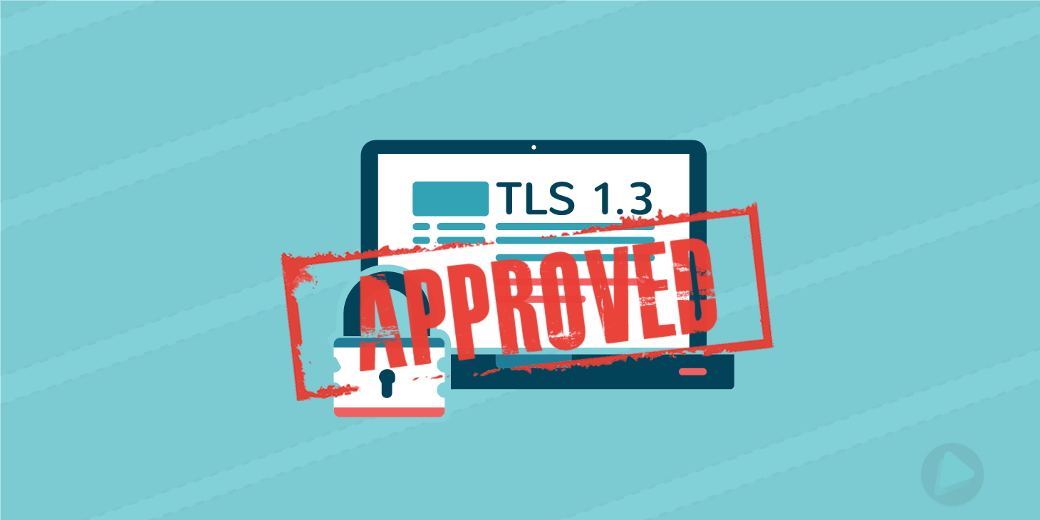 TLS 1.3 es aprobado como estándar oficialmente