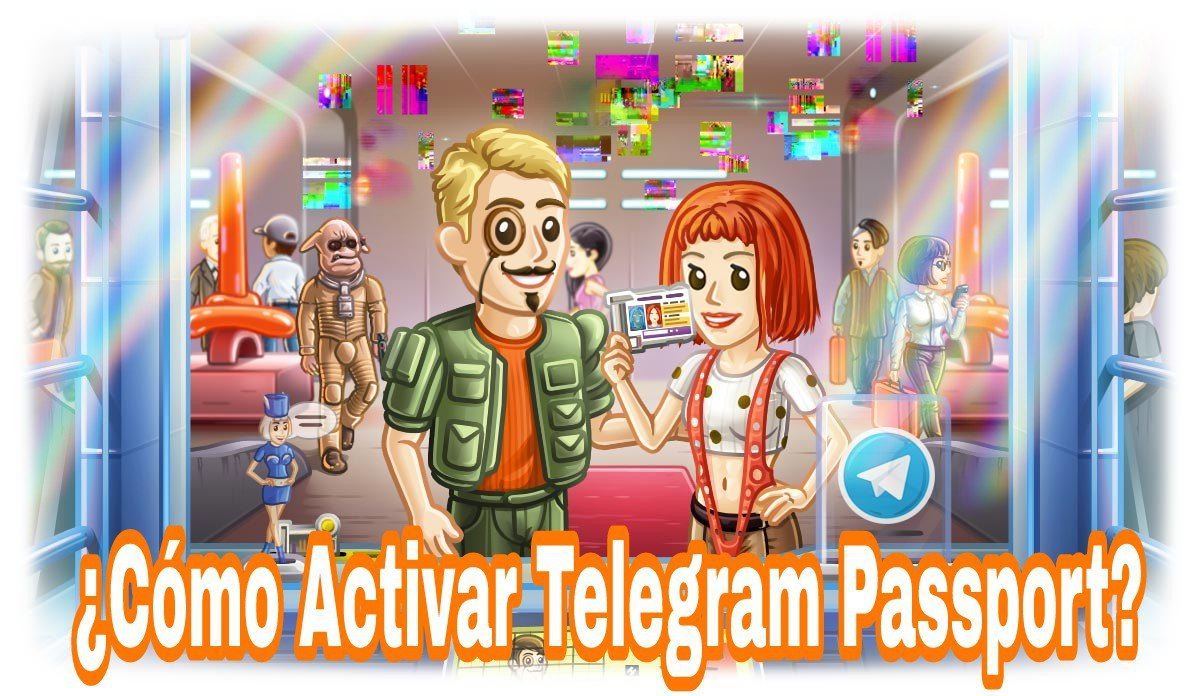 ¿Cómo activar Telegram Passport?