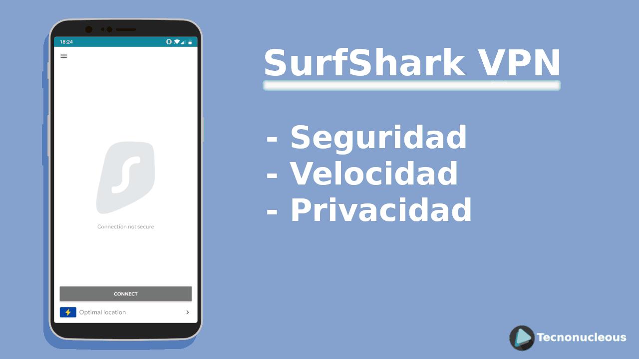 Surfshark VPN Review en Español (Análisis completo)