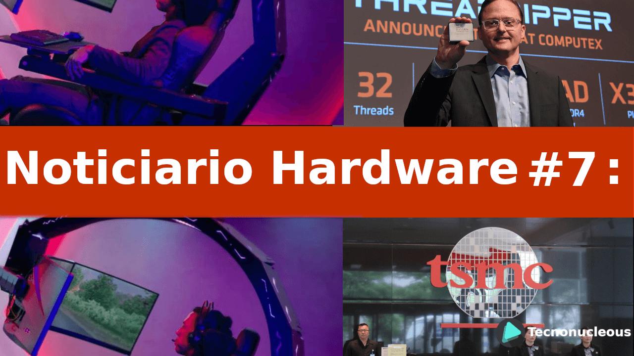 Noticiario Hardware #7: Tarifas de EE.UU., 7nm de AMD, Silla Gaming Acer