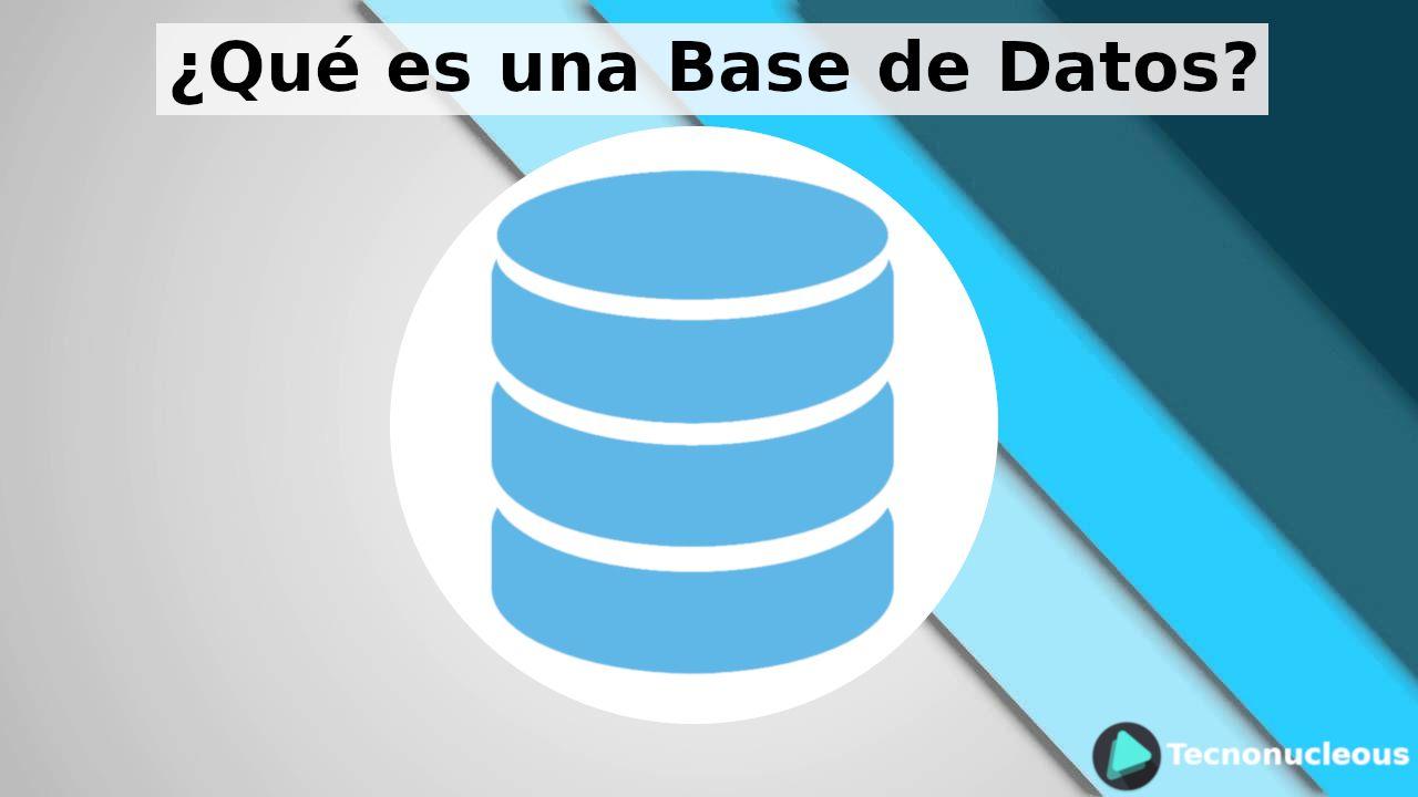 ¿Qué es una Base de Datos? Fases de desarrollo