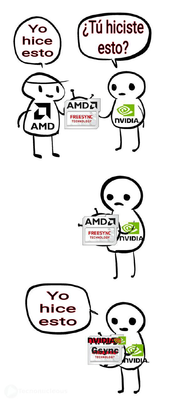Meme Amd FreeSync y Nvidia GeSync