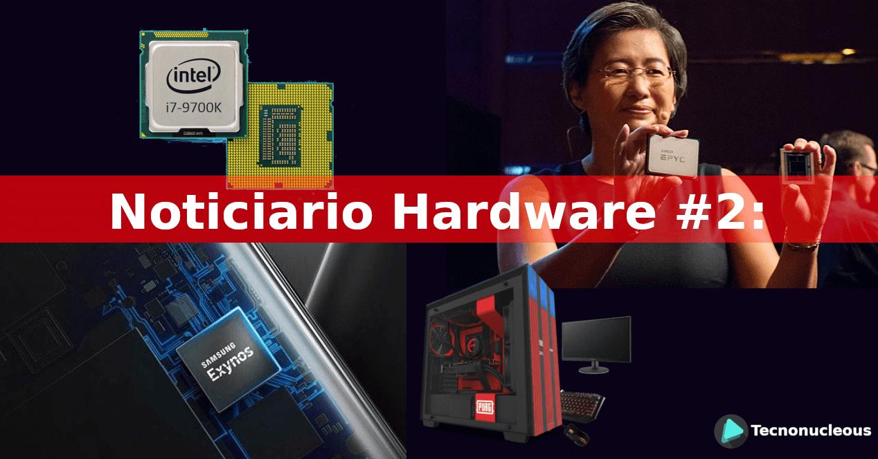 Noticiario Hardware #2: Intel 10nm, los mejores resultados de AMD, Samsung GPU y más