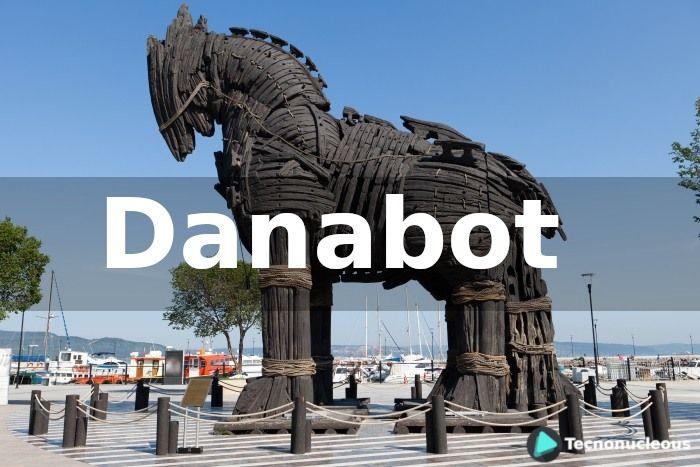 Danabot: El Malware que usa el Spear Phishing para distribuirse