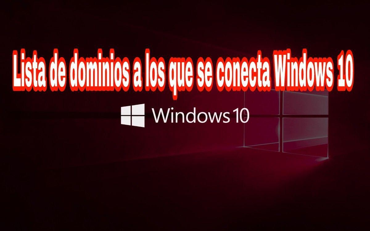Lista de servidores a los que se conecta Windows 10