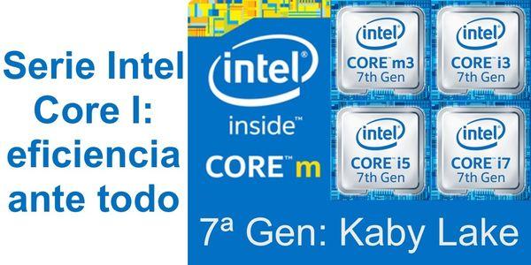 Serie Intel Core I: eficiencia por encima de todo