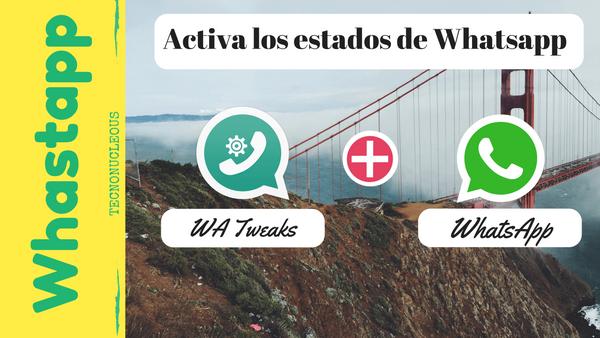 Que es WhatsApp Status y como activarlo?