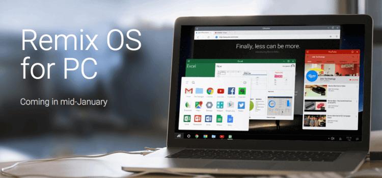 Remix OS, la solución perfecta para llevar Android a tu PC o Mac