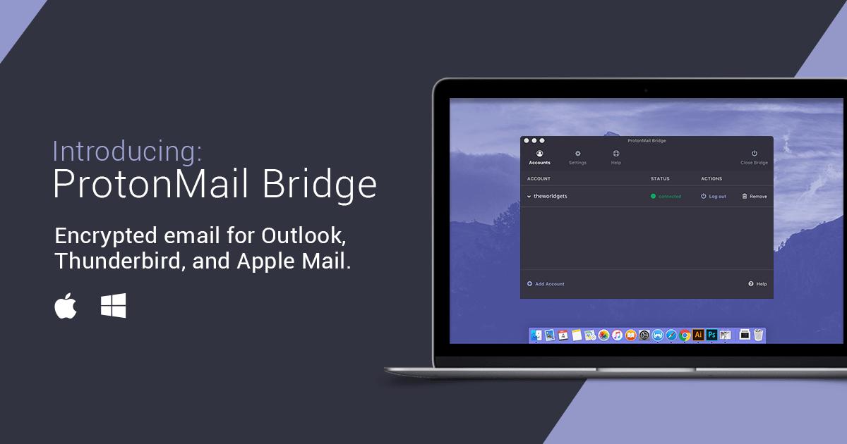 ProtonMail anuncia el lanzamiento de ProtonMail Bridge: Permite el cifrado de correo electrónico de extremo a extremo para los principales clientes de correo electrónico
