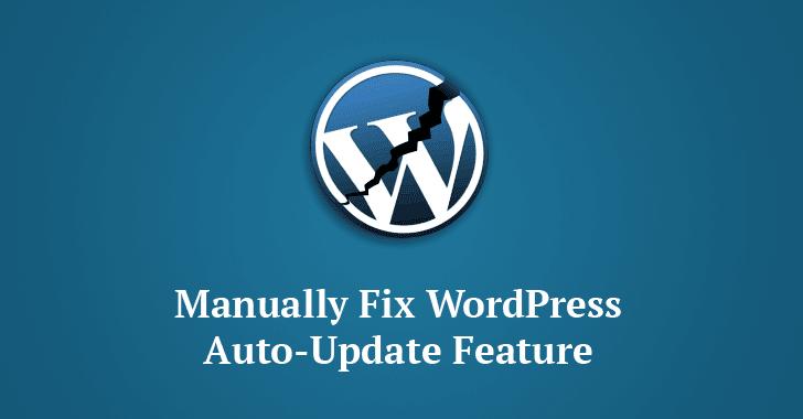 La última actualización de WordPress interrumpe la función de actualización automática (Aplicar actualización manual)