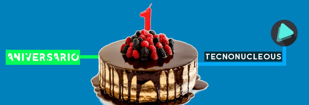 Primer Aniversario de Tecnonucleous: Sorteo y Novedades