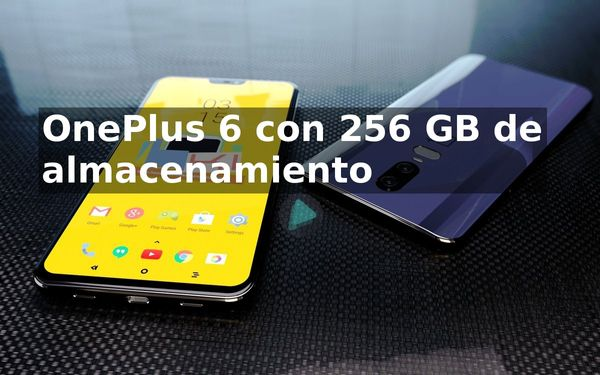 OnePlus 6 con 256 GB de almacenamiento confirmado
