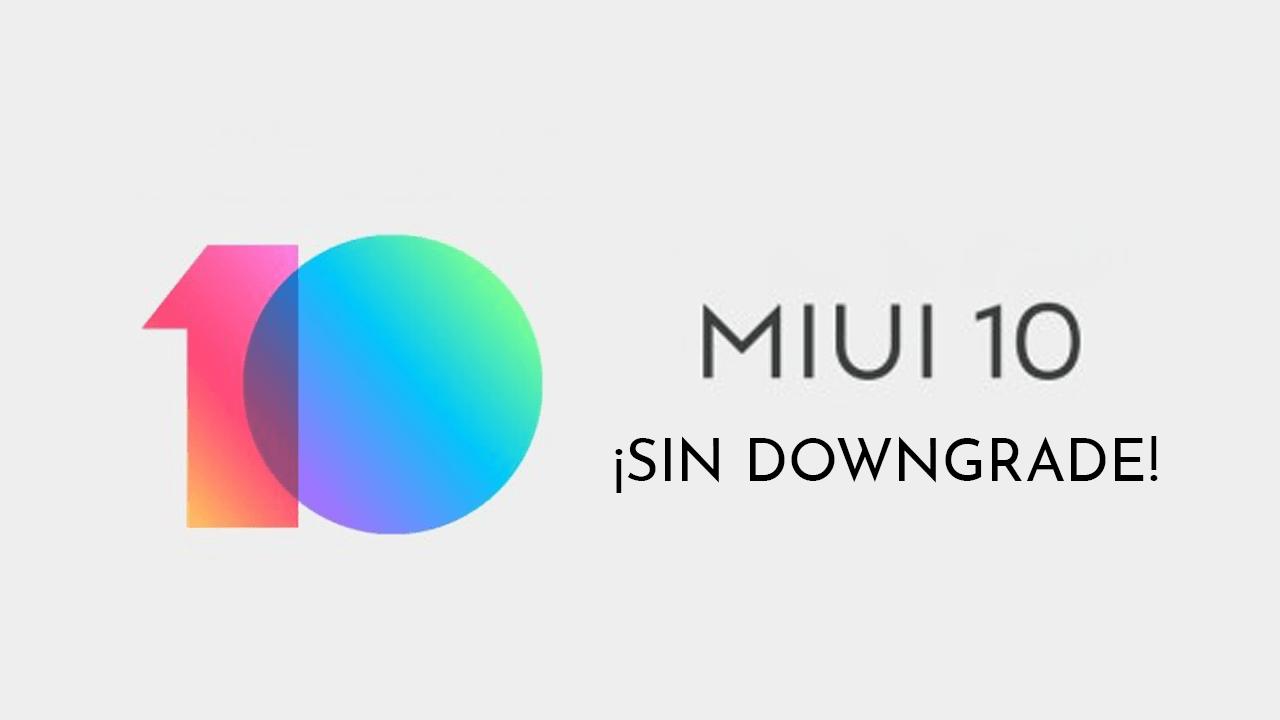 Si instalas la versión 8.7.5 de la beta de MIUI 10 no podrás volver atrás