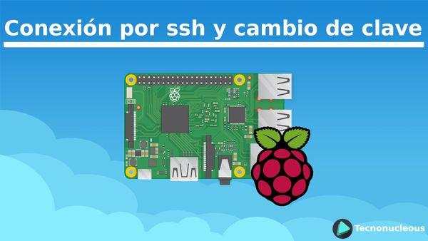 Conexión y cambio de clave SSH en la Raspberry Pi