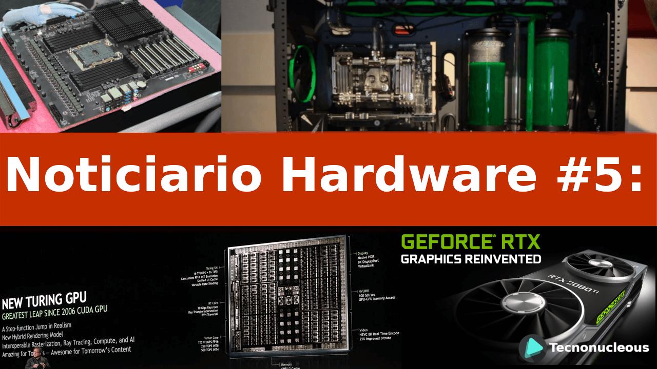 Noticiario Hardware #5: Arquitectura Turing, GPUs de Intel, Caselab cierra y más