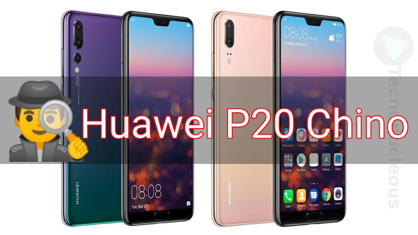 Huawei P20 comprado en China incluye aplicaciónes espía