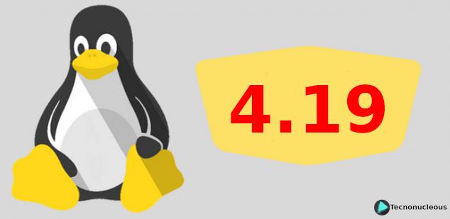 Kernel de Linux 4.19 LTS: Soporte Wi-Fi 6 (802.11ax), mejoras de seguridad y más