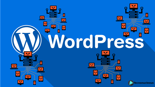 Una Botnet de 20,000 webs WordPress infectan otras webs basadas WordPress