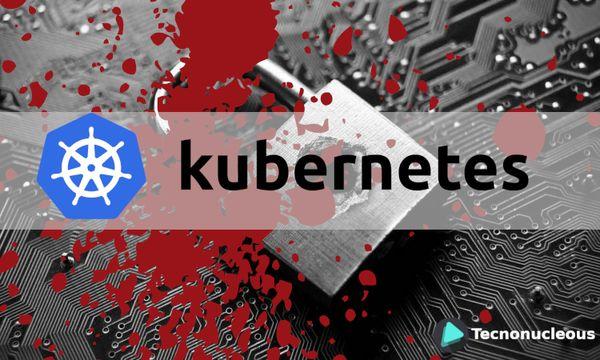 Primer agujero de seguridad importante en Kubernetes