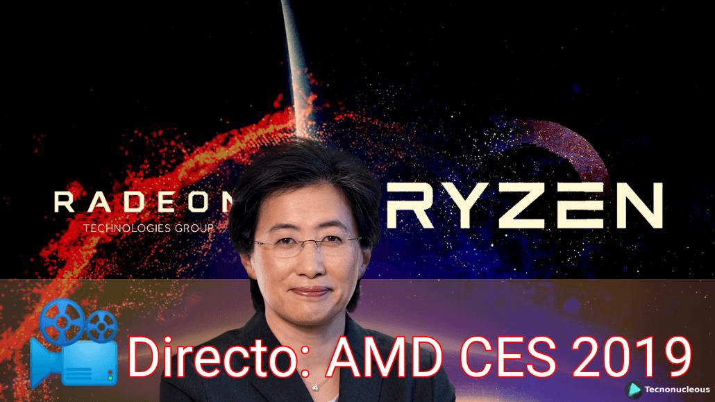 🎥 Directo Finalizado: Conferencia AMD CES 2019